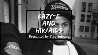 Eazy-E and HIV/AIDS