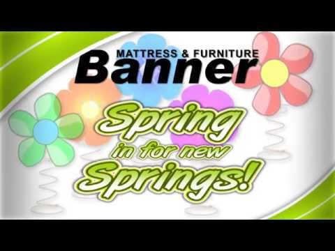 Banner Mattress U0026 Furniture Spring Sale!