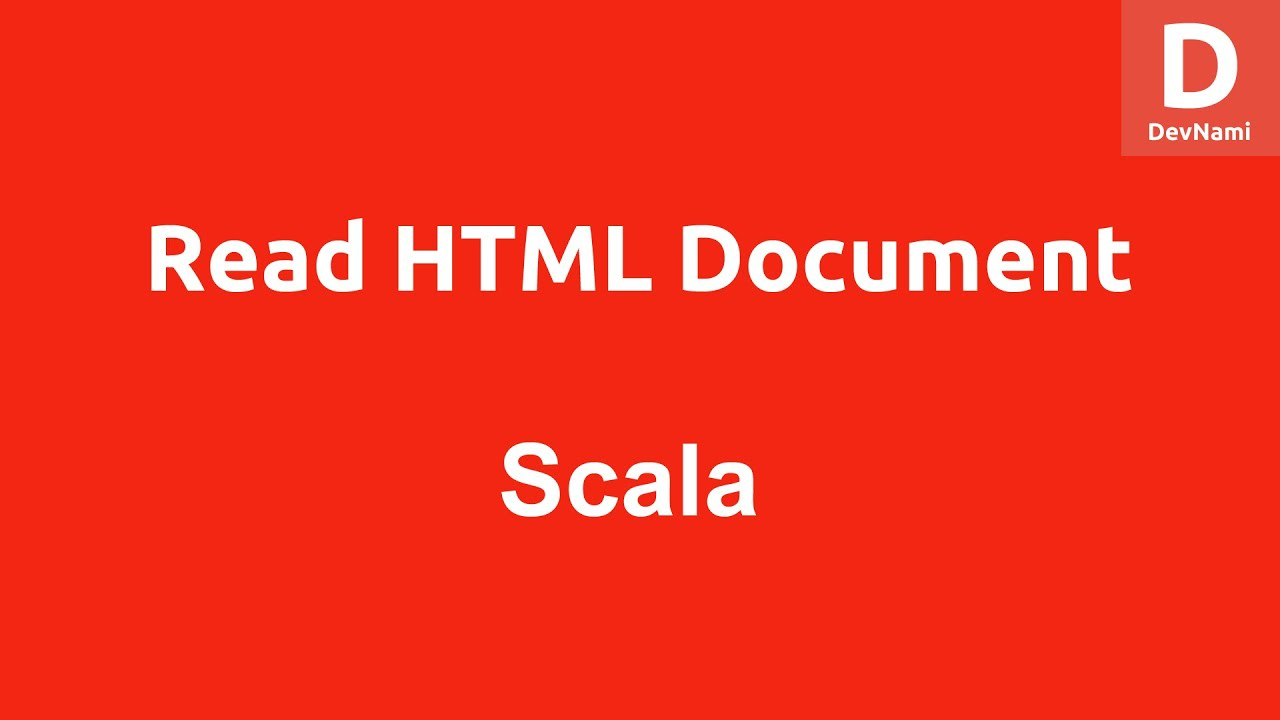 Scala Read HTML Document
