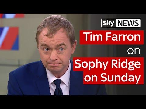 Tim Farron on Sophy Ridge on Sunday