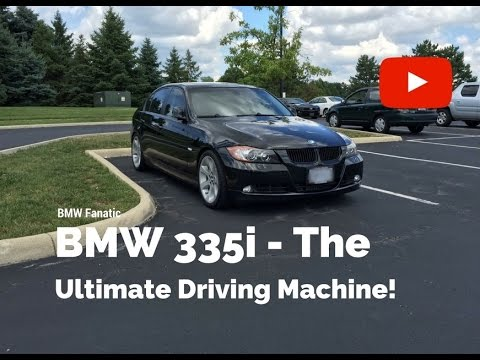 BMW 335i The Ultimate Driving Machine!