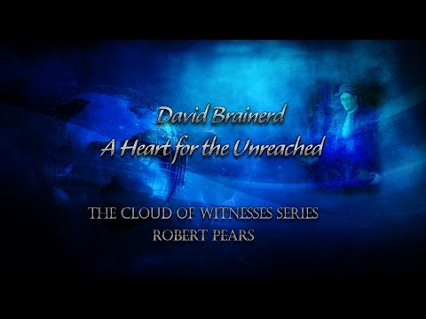 Ultimate documentary on David Brainerd