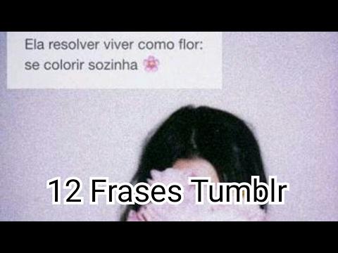 Frases Tumblr नपल Vliplv