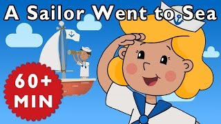 A Sailor Went to Sea and More | Nursery Rhymes from Mother Goose Club!