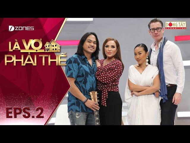 Là Vợ Phải Thế 2018 l Tập 2 Full: Thanh Hà hào hứng