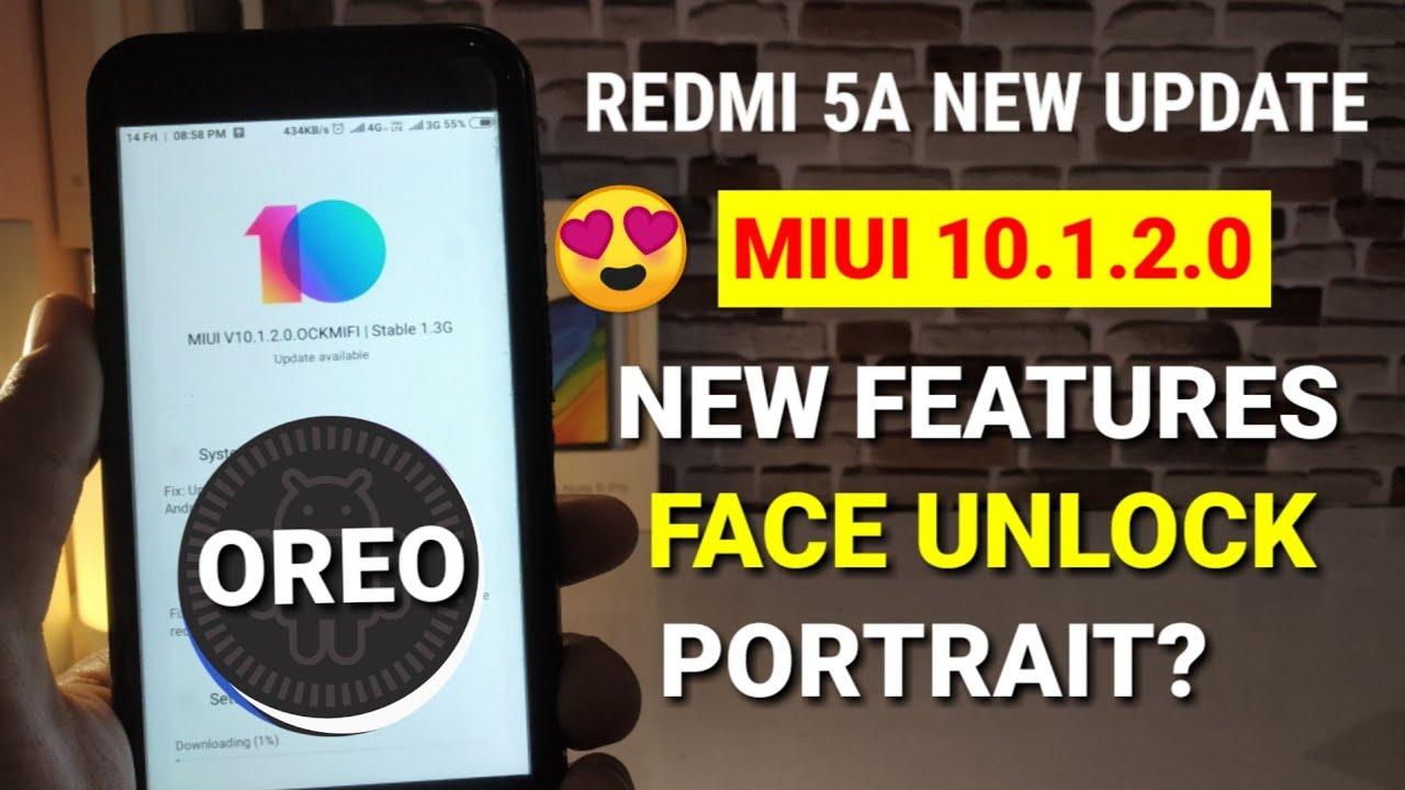 Redmi 5A Miui 10 1 2 0 Stable Update | Redmi 5A Miui 10 1 2 0 Oreo Update |  Portrait, face unlock