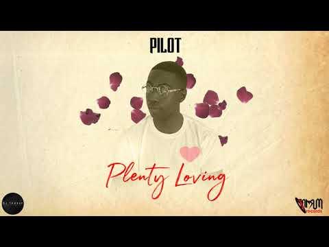 Pilot- Plenty Loving