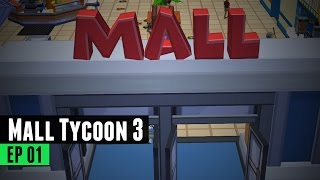 Let's Play - Mall Tycoon 3 - Part 1