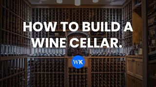WhisperKOOL | How to Build a Wine Cellar