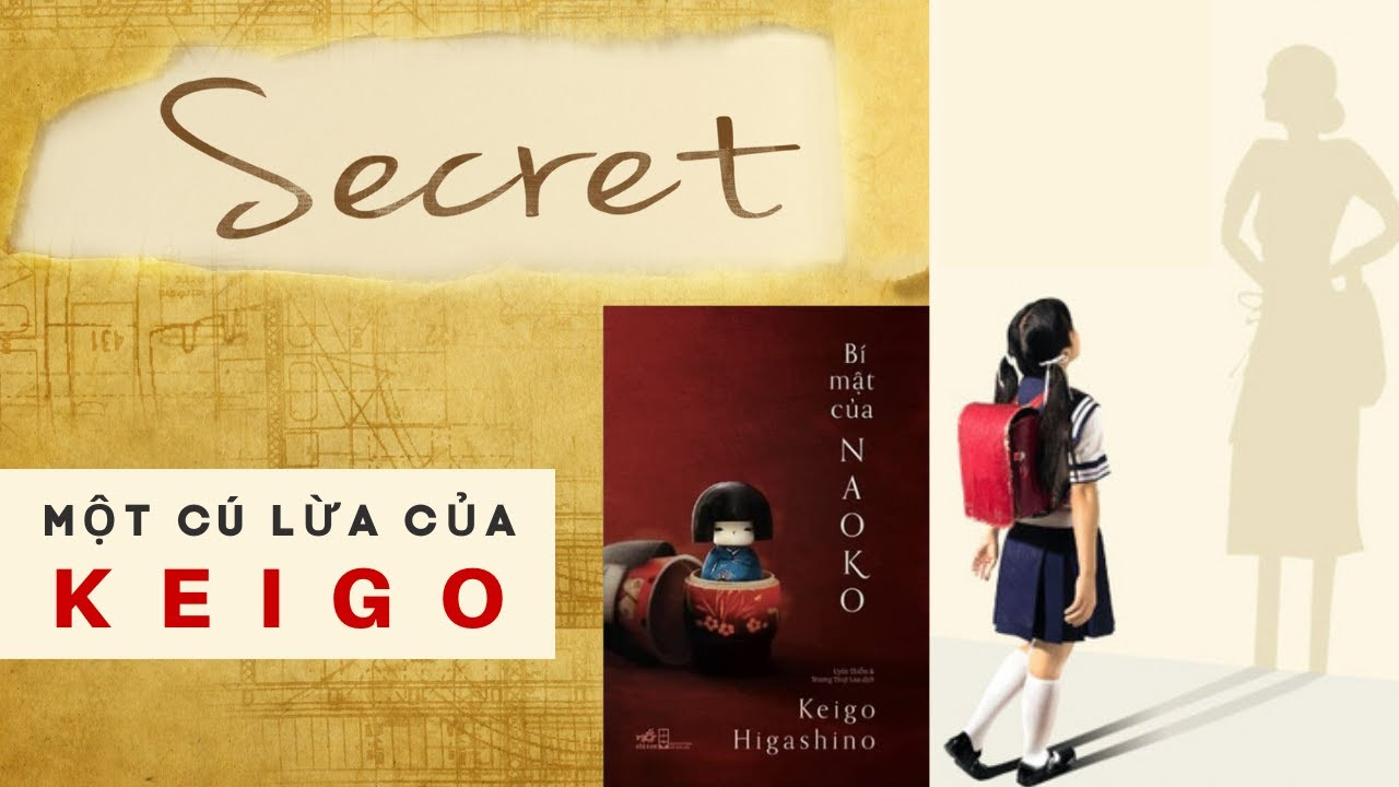 [REVIEW] Sách hay| Tiểu thuyết trinh thám Bí mật của Naoko – Higashino Keigo