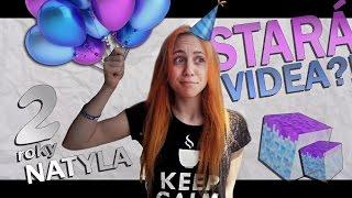 REAKCE NA STARÁ VIDEA - 2 ROKY NATYLOU! | NATYLA