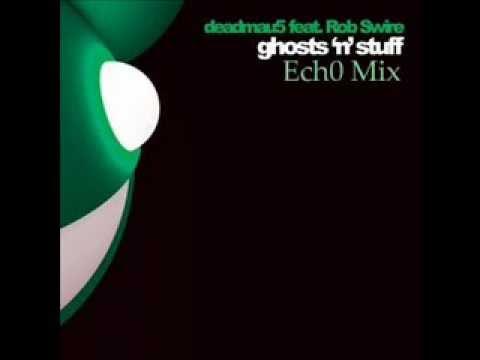 deadmau5 - Ghosts 'n' Stuff (Ech0 Mix)