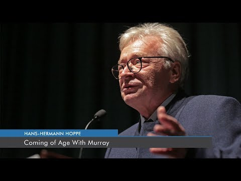 Coming of Age With Murray | Hans-Hermann Hoppe