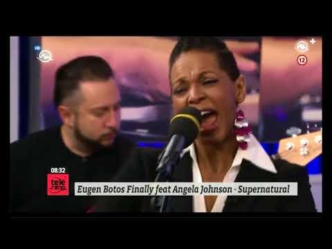 Eugen Botos Finally feat. Angela Johnson / Supernatural 2018