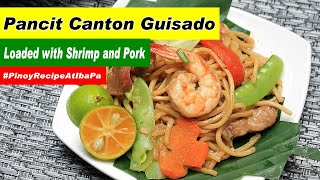 How to cook Pansit Canton Guisado
