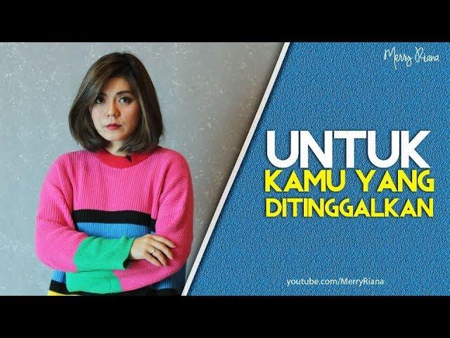 TERIMA KASIH KAMU SUDAH MENINGGALKANKU (Video Motivasi) | Spoken Word | Merry Riana