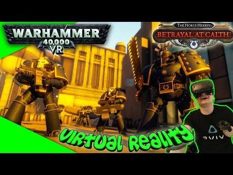 Warhammer 40K in Virtual Reality - The Horus Heresy: Betrayal at Calth [Let's Play][Virtual Reality]