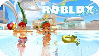 • ☀️ ROBLOX-Waterpark/w Piter ☀️ • Holidays 2018 time to start! 😎