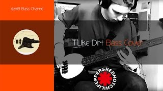 Red Hot Chili Peppers I Like Dirt Bass Cover + Tabs daniB5000