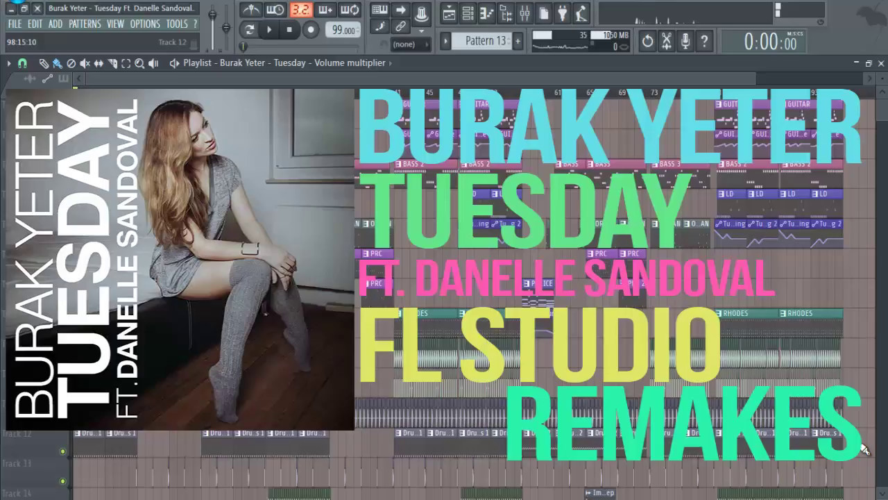 Burak Yeter - Tuesday ft. Danelle Sandoval (FL STUDIO ...