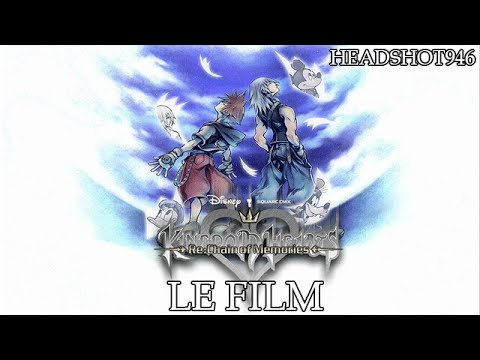 Kingdom Hearts : Chain of Memories  - Le Film Complet [FR] [HD]