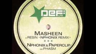 Nphonix - Phasm (feat. Paperclip)