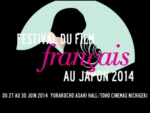 Making-of: 22nd French Film Festival in Japan (2014)  [...]