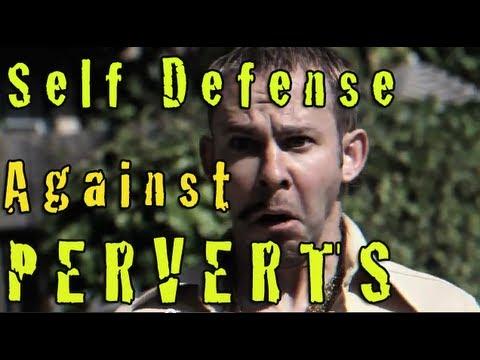 Self Defense Against Perverts