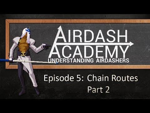 Airdash Academy ep.05 - Chain Routes Part 2