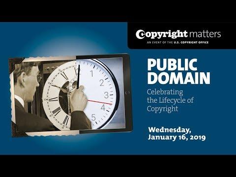 Public Domain: Celebrating the Lifecycle of Copyright