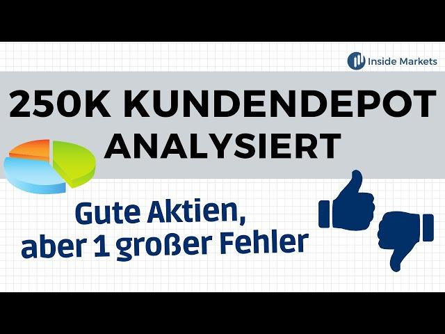 250.000 € Kundendepot analysiert   Was ist gut? Was könnte man optimieren?