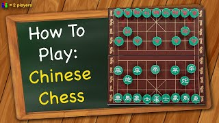 How to play Chiฑese Chess
