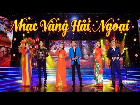 Liên Khúc Nhạc Vàng Hải Ngoại Hay Nhất - Liên Khúc Nhạc Vàng Trữ Tình Bolero Hay Nhất 2018