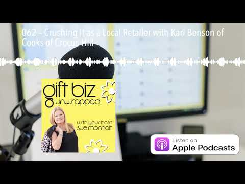 062 – Crushing It As A Local Retailer With Karl Benson Of Cooks Of Crocus Hill