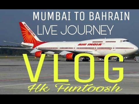 My India (mumbai) To Bahrain Live Vlog 2017 Hk Hindi Help