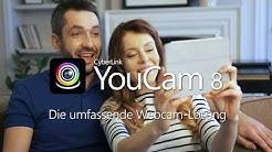 YouCam 8 - Live Webcam Effekte und Verbesserungen für Videoanrufe | CyberLink
