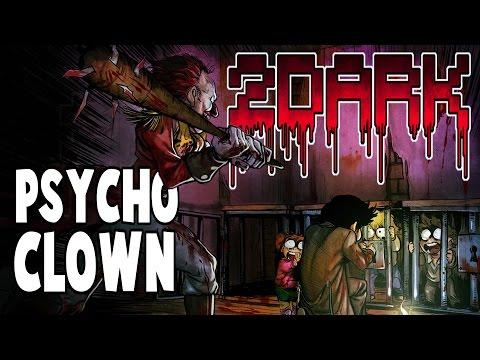 Psycho Clown | 2Dark Gameplay