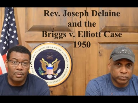 Rev. Joseph DeLaine and the Briggs v. Elliott Case 1950