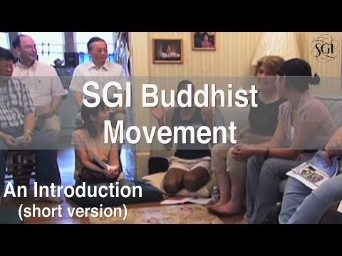 SGI Buddhist Movement: An Introduction (short version)