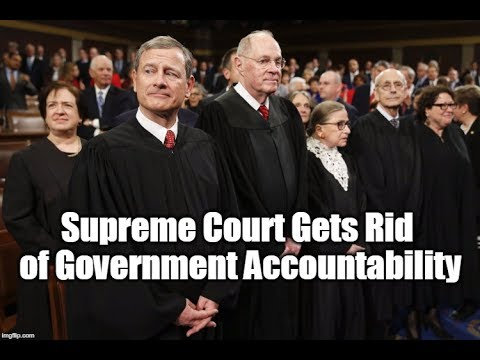 Supreme Court Gets Rid of Government Accountability
