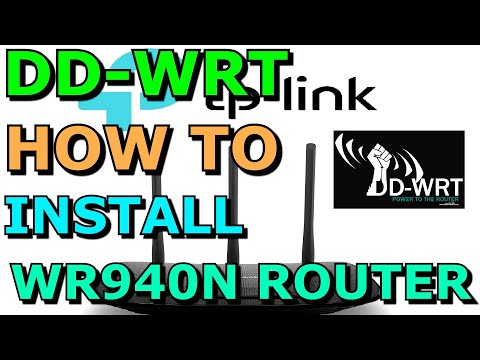 How To Install DD WRT On A TP Link WR940N WIFI Router