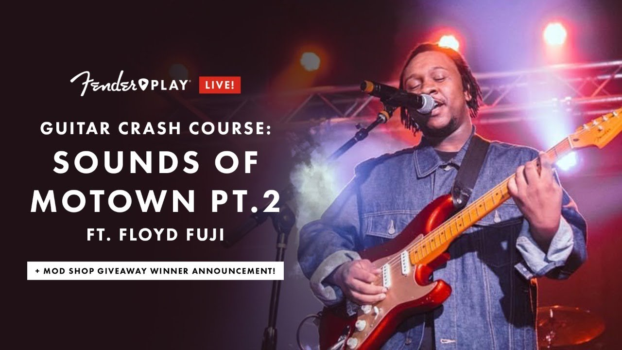 Guitar Crash Course: The Sounds of Motown Pt.2 Ft. Floyd Fuji | Fender Play LIVE | Fender