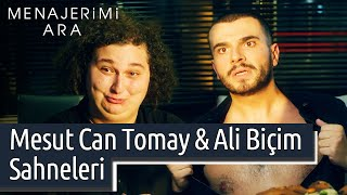 Menajerimi Ara  Mesut Can Tomay \u0026 Ali Biçim Sahneleri
