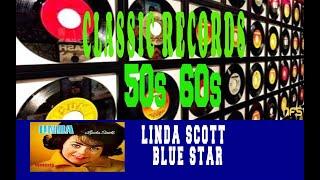 LINDA SCOTT - BLUE STAR (THEME FROM MEDIC)