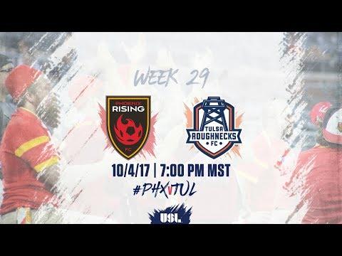 USL LIVE - Phoenix Rising FC vs Tulsa Roughnecks FC 10/4/17