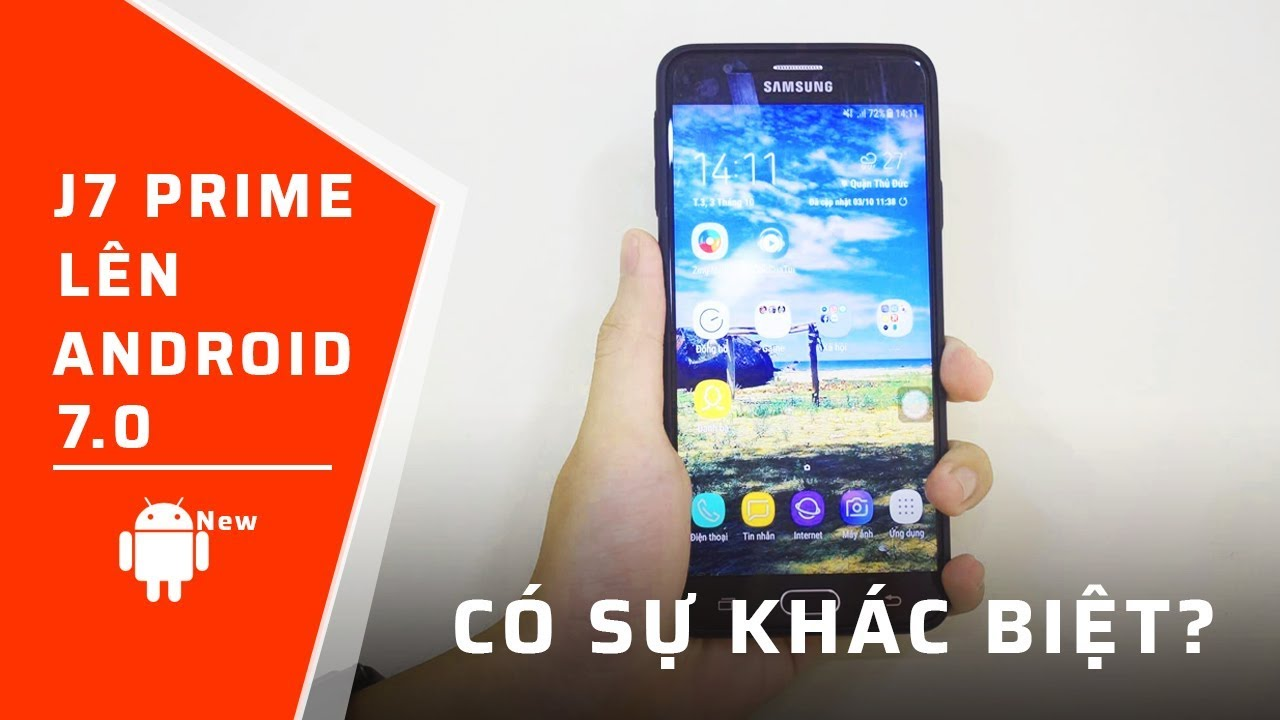 Những CẢI TIẾN của Samsung Galaxy J7 Prime khi nâng cấp lên Android 7.0