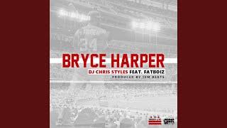 Bryce Harper (feat. FatBoiz)