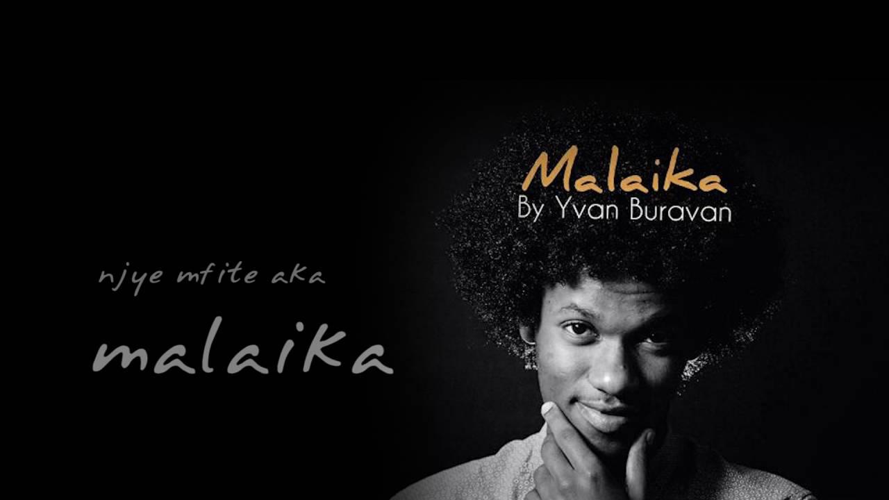 Download Malaika by Yvan Buravan(official lyric video)