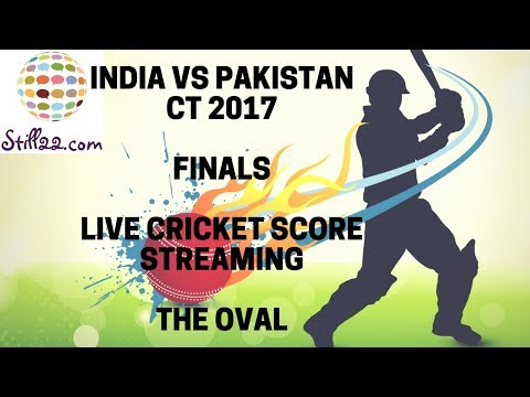 Live: India vs Pakistan | CT 2017 Final | Live Cricket Score Streaming | The Oval