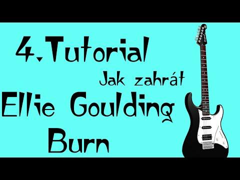 #4- Jak se naučit zahrát píseň Ellie Goulding-Burn